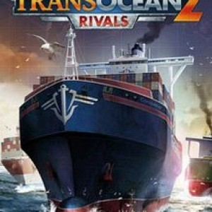 Transocean 2 Rivals Download Full Game Torrent (1.03 Gb)