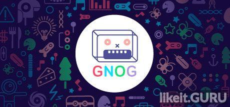 ✅ Download Gnog Full Game Torrent | Latest version [2020] Arcade
