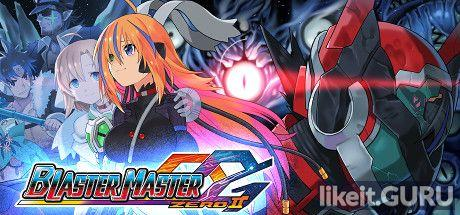 ✅ Download Blaster Master Zero 2 Full Game Torrent | Latest version [2020] Arcade