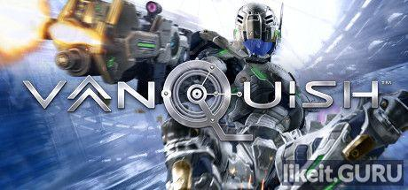 ✔️ Download Vanquish Full Game Torrent | Latest version [2020] Shooter