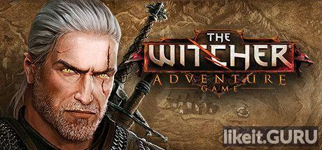 ✅ Download The Witcher Adventure Game Full Game Torrent | Latest version [2020] RPG