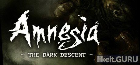 ✔️ Download Amnesia: The Dark Descent Full Game Torrent | Latest version [2020] Adventure