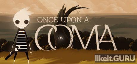 ✅ Download Once Upon a Coma Full Game Torrent | Latest version [2020] Arcade