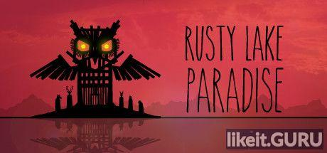 ✅ Download Rusty Lake Paradise Full Game Torrent | Latest version [2020] Adventure