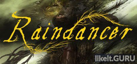 ✅ Download Raindancer Full Game Torrent | Latest version [2020] RPG