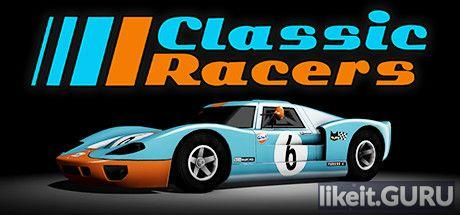 ✅ Download Classic Racers Full Game Torrent | Latest version [2020] Sport