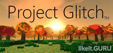✅ Download Project Glitch Full Game Torrent | Latest version [2020] Simulator