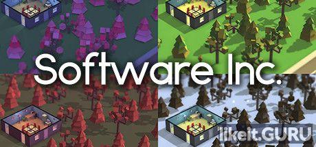 ✔️ Download Software Inc. Full Game Torrent | Latest version [2020] Simulator