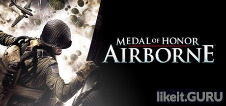 ✅ Download Medal of Honor: Airborne Full Game Torrent | Latest version [2020] Shooter