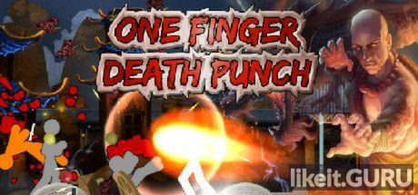 ❌ Download One Finger Death Punch Full Game Torrent | Latest version [2020] Arcade