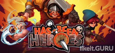 ✔️ Download Has-Been Heroes Full Game Torrent | Latest version [2020] RPG