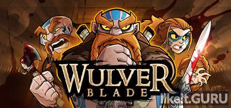 ✅ Download Wulverblade Full Game Torrent | Latest version [2020] Adventure