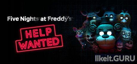 Download FIVE NIGHTS AT FREDDY'S VR: HELP WANTED Full Game Torrent   Latest version [2020] Action \ Horror