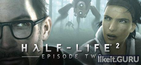 ✅ Download Half-Life 2: Episode Two Full Game Torrent | Latest version [2020] Shooter