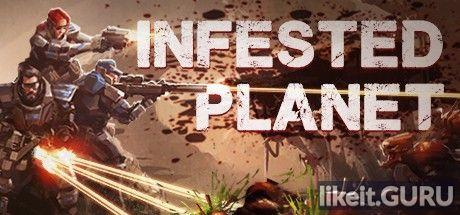 Download Infested Planet Full Game Torrent | Latest version [2020] Strategy