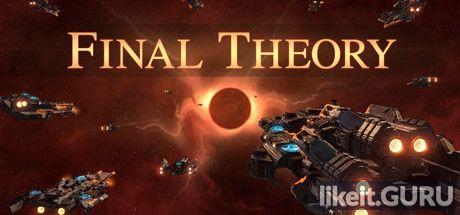 Download Final Theory Full Game Torrent   Latest version [2020] Strategy