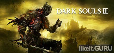 ✔️ Download Dark Souls 3 Full Game Torrent | Latest version [2020] RPG