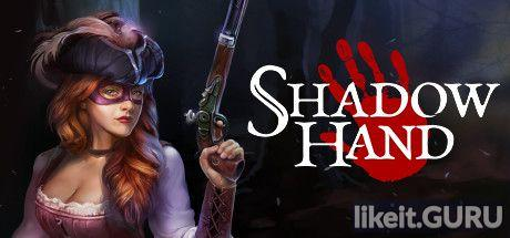 ✔️ Download Shadowhand Full Game Torrent   Latest version [2020] RPG