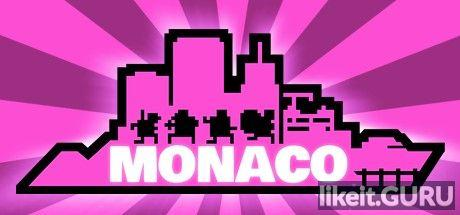✅ Download Monaco: What's Yours Is Mine Full Game Torrent | Latest version [2020] Arcade