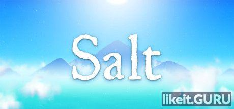 ✅ Download Salt Full Game Torrent | Latest version [2020] Adventure
