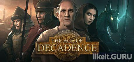 ✔️ Download The Age of Decadence Full Game Torrent | Latest version [2020] RPG