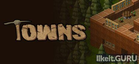 Download Towns Full Game Torrent | Latest version [2020] Simulator