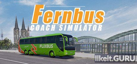 ❌ Download Fernbus Simulator Full Game Torrent | Latest version [2020] Simulator