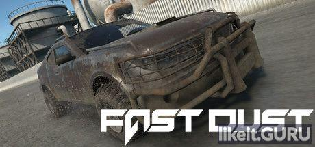 ✅ Download Fast Dust Full Game Torrent | Latest version [2020] Sport
