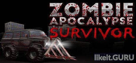✔️ Download Zombie Apocalypse Survivor Full Game Torrent | Latest version [2020] Arcade
