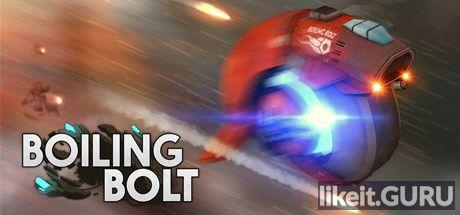 ✅ Download Boiling Bolt Full Game Torrent | Latest version [2020] Arcade