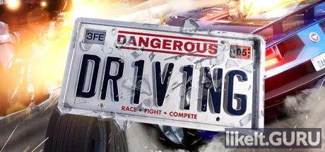✅ Download Dangerous Driving Full Game Torrent | Latest version [2020] Sport