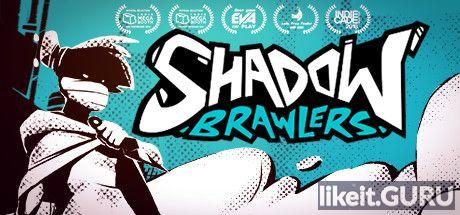 ✅ Download Shadow Brawlers Full Game Torrent | Latest version [2020] Arcade