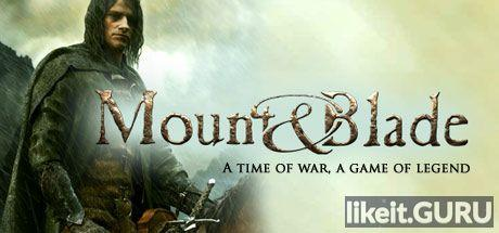 ✅ Download Mount and Blade Full Game Torrent | Latest version [2020] RPG