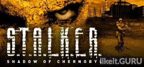 ✅ Download S.T.A.L.K.E.R.: Shadow of Chernobyl Full Game Torrent | Latest version [2020] RPG