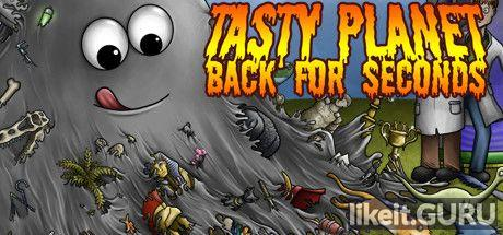 ✅ Download Tasty Planet: Back for Seconds Full Game Torrent | Latest version [2020] Arcade