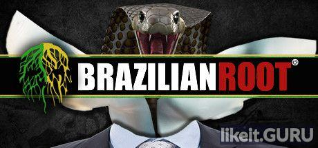 ✔️ Download Brazilian Root Full Game Torrent | Latest version [2020] Shooter