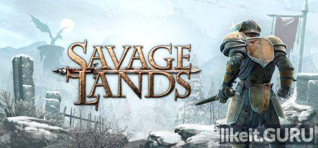 ✅ Download Savage Lands Full Game Torrent | Latest version [2020] RPG