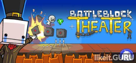 ✅ Download BattleBlock Theater Full Game Torrent | Latest version [2020] Arcade