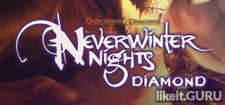 ✅ Download Neverwinter Nights Full Game Torrent | Latest version [2020] RPG