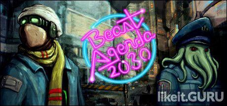 ✔️ Download Beast Agenda 2030 Full Game Torrent | Latest version [2020] RPG