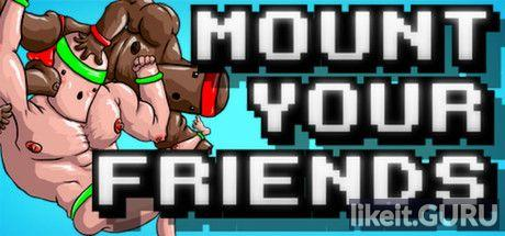 ✔️ Download Mount Your Friends Full Game Torrent | Latest version [2020] Arcade