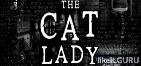 ✅ Download The Cat Lady Full Game Torrent | Latest version [2020] Adventure