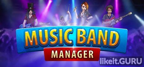 ✅ Download Music Band Manager Full Game Torrent | Latest version [2020] Simulator