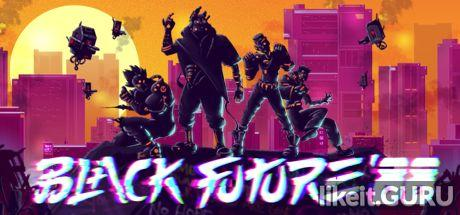 ✅ Download Black Future '88 Full Game Torrent | Latest version [2020] Arcade