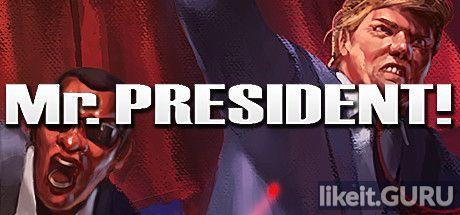 ✅ Download Mr.President! Full Game Torrent | Latest version [2020] Simulator