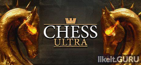 ✔️ Download Chess Ultra Full Game Torrent | Latest version [2020] Simulator