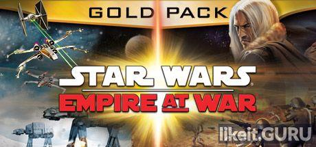 ✅ Download Star Wars: Empire at War Full Game Torrent | Latest version [2020] Strategy