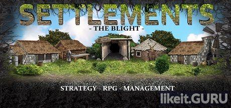 Download Settlements Full Game Torrent | Latest version [2020] Strategy