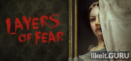 ✔️ Download Layers of Fear Full Game Torrent | Latest version [2020] Adventure