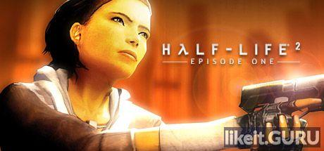 ✔️ Download Half-Life 2: Episode One Full Game Torrent | Latest version [2020] Shooter